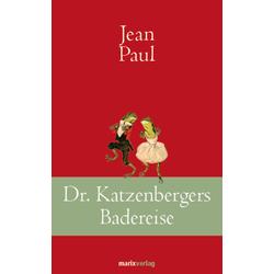 Dr. Katzenbergers Badereise als Buch von Jean Paul