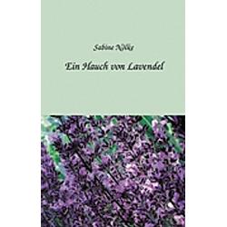 Ein Hauch von Lavendel. Sabine Nölke  - Buch