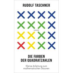 Die Farben der Quadratzahlen als Buch von Rudolf Taschner