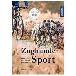 Zughundesport. Uwe Radant  - Buch