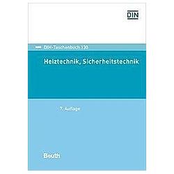 Heiztechnik  Sicherheitstechnik. Erwin Memmert  - Buch