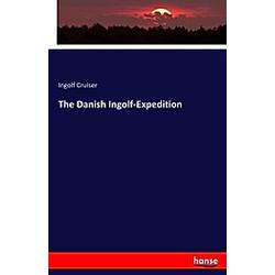 The Danish Ingolf-Expedition. Ingolf Cruiser  - Buch