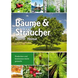 Bäume und Sträucher unserer Heimat als Buch von