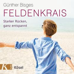Feldenkrais: Hörbuch Download von Günther Bisges
