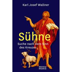 Sühne als Buch von Karl Josef Wallner