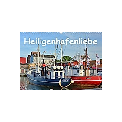 Heiligenhafenliebe (Wandkalender 2021 DIN A3 quer)