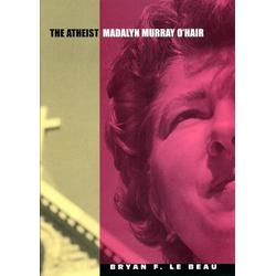The Atheist: eBook von Bryan F. Le Beau