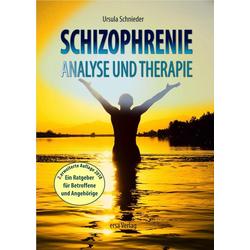 Schizophrenie - Analyse und Therapie: Buch von Ursula Schnieder