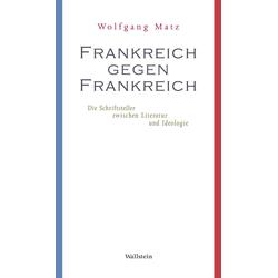 Frankreich gegen Frankreich: eBook von Wolfgang Matz