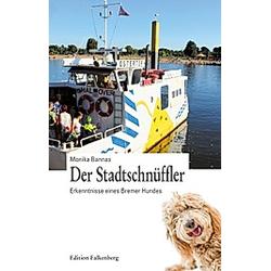Der Stadtschnüffler. Monika Bannas  - Buch
