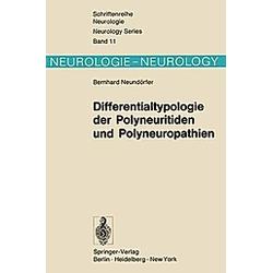 Differentialtypologie der Polyneuritiden und Polyneuropathien. B. Neundörfer  - Buch