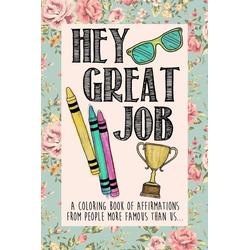 Hey Great Job als Taschenbuch von Ben Marazzi
