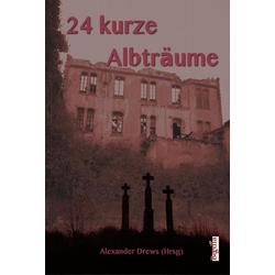 24 kurze Albträume: Buch von
