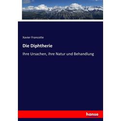Die Diphtherie als Buch von Xavier Francotte