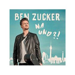 Ben Zucker - Na Und?! (CD)