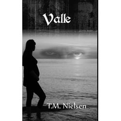 Valle als Buch von T. M. Nielsen