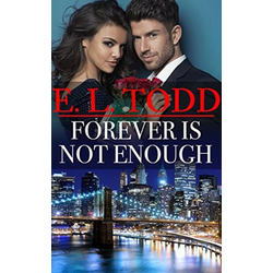 Forever Is Not Enough (Forever and Ever #30): eBook von E. L. Todd