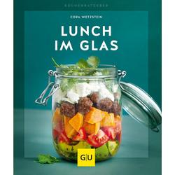 Lunch im Glas als Buch von Cora Wetzstein