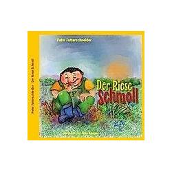 Der Riese Schmoll. Peter Futterschneider  - Buch