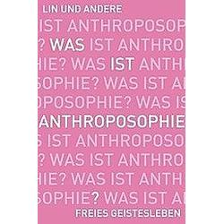 Was ist Anthroposophie? - Buch