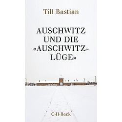 Auschwitz und die 'Auschwitz-Lüge'. Till Bastian  - Buch