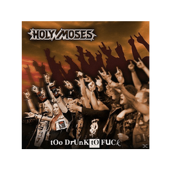Holy Moses - Too Drunk To Fuck (CD)