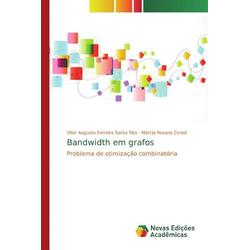 Bandwidth em grafos als Buch von Vitor Augusto Ferreira Santa Rita/ Márcia Rosana Cerioli