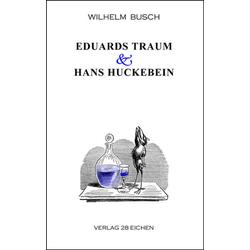 Eduards Traum & Hans Huckebein als Buch von Wilhelm Busch