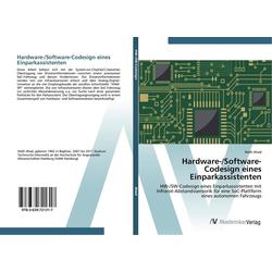 Hardware-/Software-Codesign eines Einparkassistenten als Buch von Walli Ahad