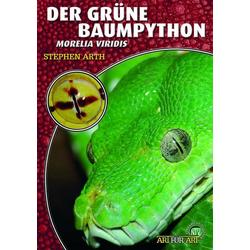 Der Grüne Baumpython als Buch von Steven Arth/ Sandra Baus