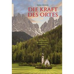 Die Kraft des Ortes als Buch von Stefan Brönnle