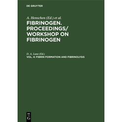 Fibrin formation and Fibrinolysis als Buch von