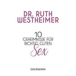 10 Geheimnisse für richtig guten Sex. Ruth K. Westheimer  - Buch