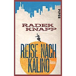 Reise nach Kalino. Radek Knapp  - Buch