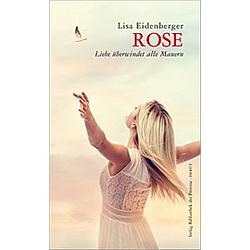 Rose. Lisa Eidenberger  - Buch