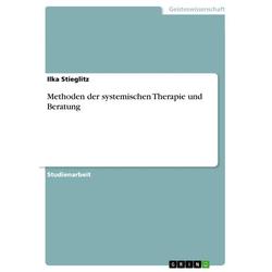 Methoden der systemischen Therapie und Beratung