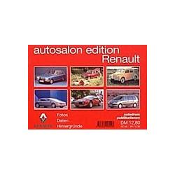 autosalon edition: Renault. Wolfram Nickel  - Buch