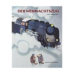 Der Weihnachtszug. Ivan Gantschev  - Buch