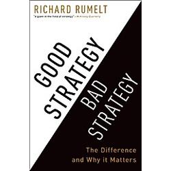 Good Strategy Bad Strategy. Richard Rumelt  - Buch