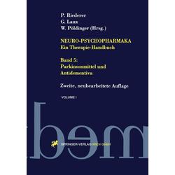 Neuro-Psychopharmaka - Ein Therapie-Handbuch: Buch von