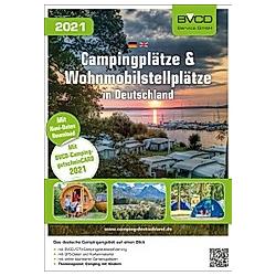 Campingplätze und Wohnmobilstellplätze in Deutschland 2021 - Buch