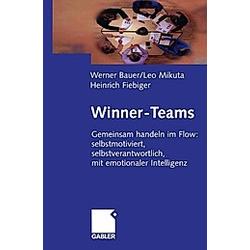Winner-Teams. Werner Bauer  Leo Mikuta  Heinrich Fiebiger  - Buch