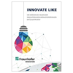 INNOVATE LIKE.. Sven Schimpf  - Buch