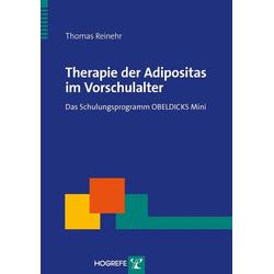 Therapie der Adipositas im Vorschulalter: eBook von Thomas Reinehr
