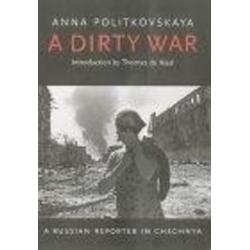 A Dirty War: eBook von Anna Politkovskaya