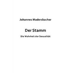 Der Stamm. Johannes Madersbacher  - Buch