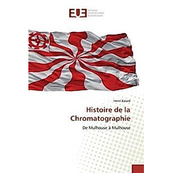 Histoire de la Chromatographie. Henri Balard  - Buch