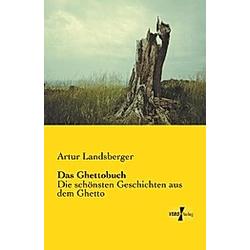 Das Ghettobuch. Artur Landsberger  - Buch