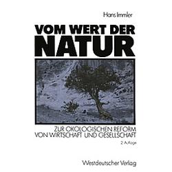 Vom Wert der Natur. Hans Immler  - Buch