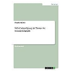 Selbstbefriedigung als Thema der Sexualpädagogik. Claudia Martin  - Buch